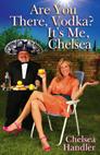 Copertina di Are You There, Vodka? It's Me, Chelsea